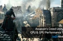 CPU & GPU Gaming Performance Test: Assassin's Creed Unity P..