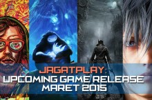 Upcoming Game Release: Maret 2015