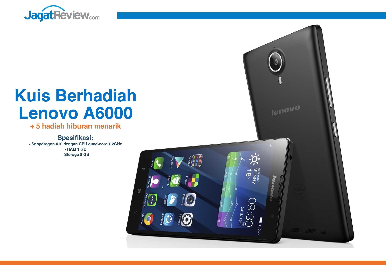 Kuis Berhadiah Smartphone Lenovo A6000 Dari Lazada Jagat Review