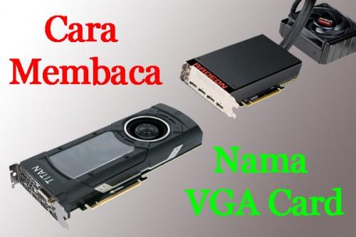 Cara-Baca-Nama-VGA-Card