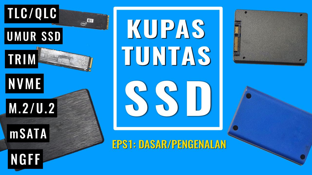 kupas tuntas SSD