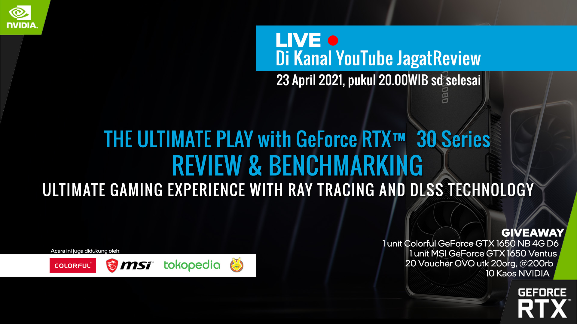 Live review Giveaway Jagat Review NVIDIA